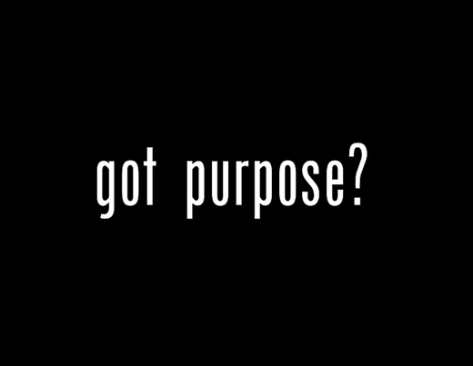 Got Purpose? (CC) by godserv