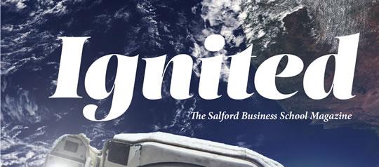 Ignited - Salford Business School magazine