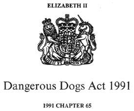 Dangerous Dogs Act 1991 Act of Parliament