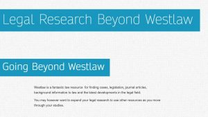 Image of legal research tutorial beyond westlaw