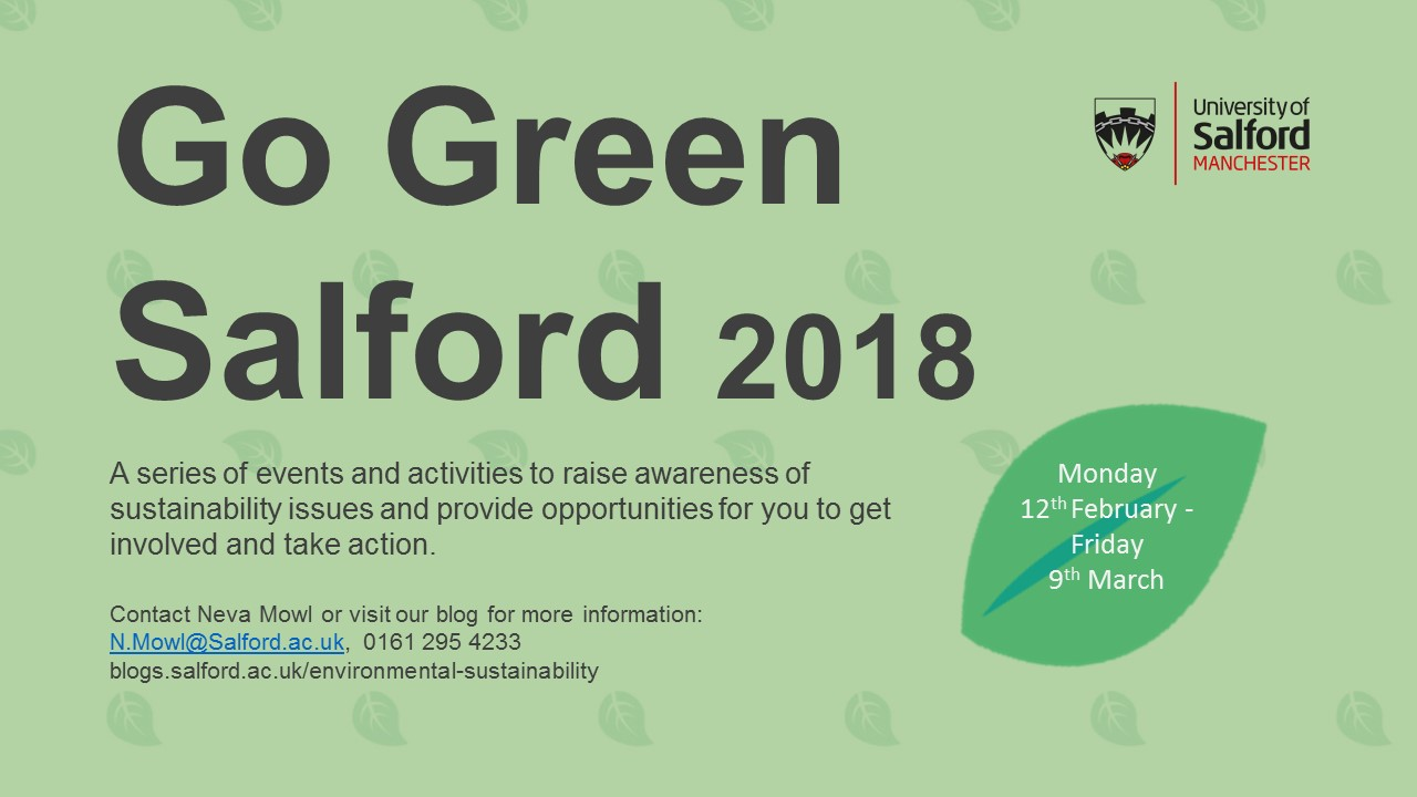 Go Green Salford 2018 Uos Environment Amp Sustainability Team