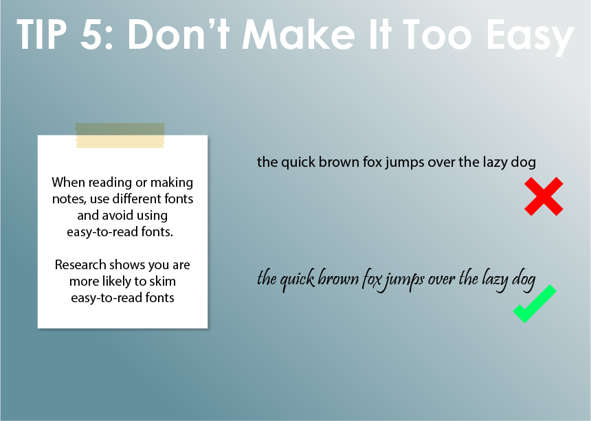 Use different fonts when revising.
