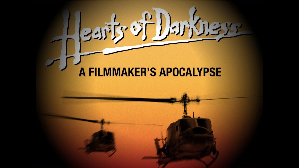A film poster with army helicopters against an orange sky. The title reads 'Hearts of Darkness: A Filmmaker's Apocalypse'.